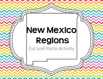 New Mexico Regions: A cut and paste activity