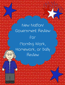 New Nation / Government Review for Morning Work, Homework,