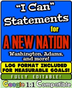 "New Nation ""I Can"" Statements & Learning Goals! Washington"