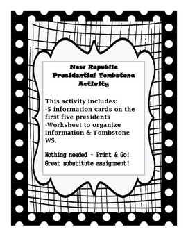 New Republic Presidential Tombstone Activity