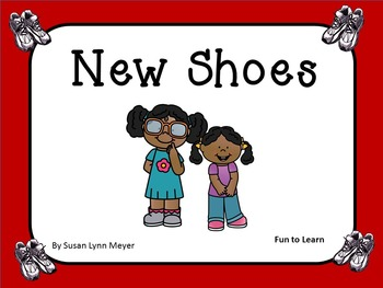 New Shoes  by Susan Lynn Meyer    44 pgs of Common Core Ac