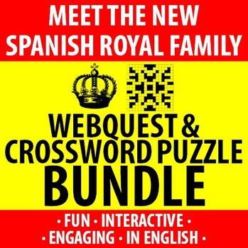 Spanish - New Spanish Royal Family - Webquest and Crosswor