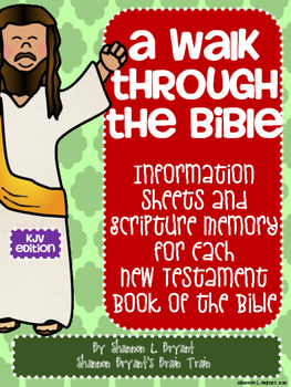 New Testament Bible Verses and Background Info (KJV School