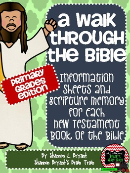 New Testament Bible Verses and Background Info (Primary Gr