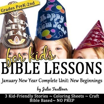 New Year NO PREP Bible Lessons for January -Stories, Color