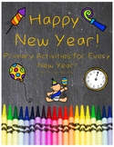 New Year Resources for Primary Grades-Resources for EVERY