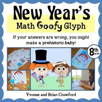 New Year's Math Goofy Glyph (8th Grade Common Core)