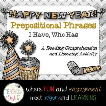 New Year's Prepositional Phrases I Have, Who Has