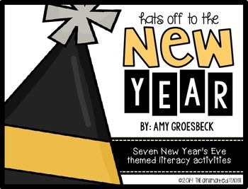 New Years Literacy Activities - Hats Off to the New Year