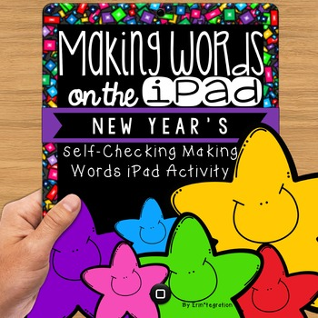 New Year's Making Words iPad Activity for Wordstudy