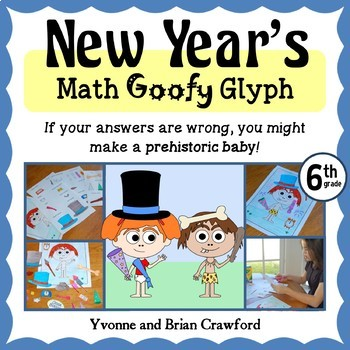 New Year's Math Goofy Glyph (6th Grade Common Core)