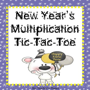 New Year's Multiplication Tic-Tac-Toe