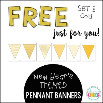 New Year's Pennant Banner Classroom Decor Set 3 Gold
