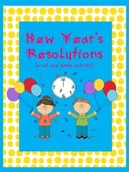 New Year's Resolutions (a cut and paste activity)