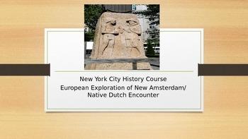 New York City History PPT #2 European Exploration / Native