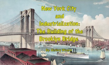 New York City and Industrialization: The Building of the B