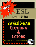 Newbie ESL newcomer SURVIVAL lessons unit 2 Clothing Colors