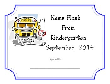 News Flash From Kindergarten September 2014 (Picture Journal)
