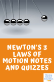 Newton's 3 laws of motion notes and quizzes