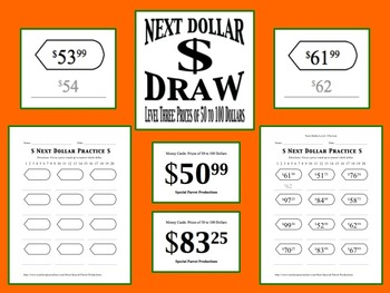 Next Dollar (Dollar Up) Draw: Level 3 (Prices of 50 to 100