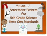 "Next Gen Science Standards 5th Grade ""I Can"" posters"