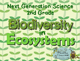 Next Generation Science 2nd Grade Biodiversity in Ecosyste