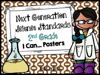 """Next Generation Science Standards 2nd Grade """"I Can"""" Posters"""