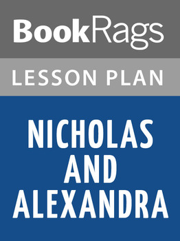 Nicholas and Alexandra Lesson Plans