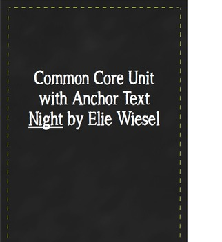 Night Common Core Unit (not study sheet/guide)