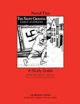 Night Crossing - Novel-Ties Study Guide