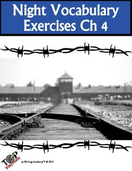 Night Elie Wiesel Vocabulary Ch 4: 5 Exercises 2 Quizzes