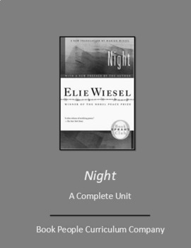 Night by Elie Wiesel -- A Complete Unit