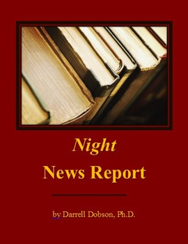 Night by Elie Wiesel News Report Summative Assignment