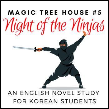 Night of the Ninjas, an ELT Novel Study for Korean Students