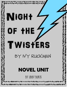 Night of the Twisters - Novel Unit