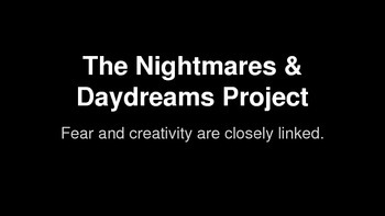 Nightmares and Daydreams Project