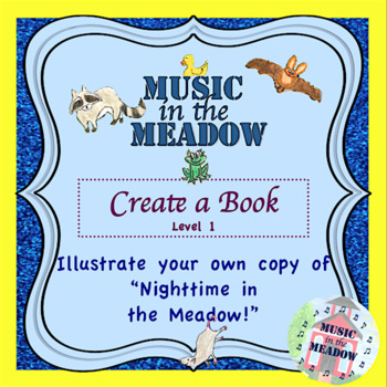 Nighttime in the Meadow Blank Book, Level 1