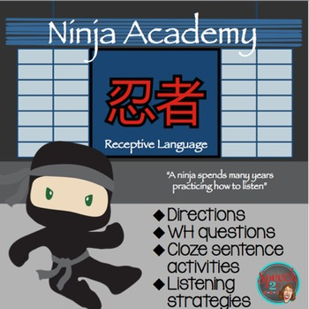 Ninja Receptive Language: Following directions, Wh questio