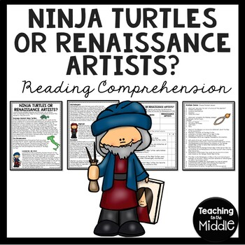 Ninja Turtles or Renaissance Artists? Reading Comprehensio