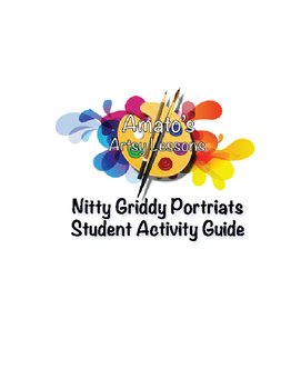 Nitty Griddy Portrait Student Activity Guide