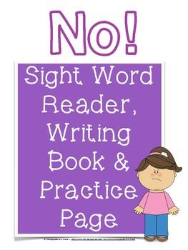 No! A Sight Word Reader and Writing Book