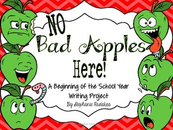 No Bad Apples Here: Beginning of the School Year Writing Project