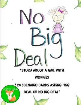 No Big Deal: A Story and Scenarios to Help Reduce Anxiety