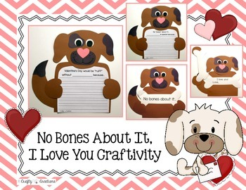 No Bones About It I Love You Craftivity