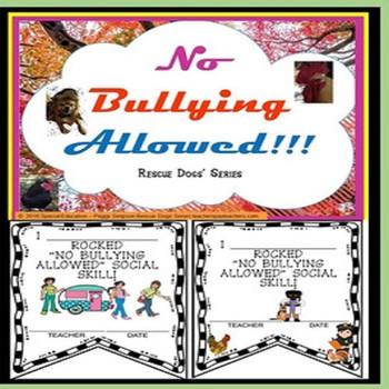 No Bullying Allowed!  Rescue Dogs' Series Social Skill DHH