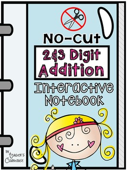 No-Cut Interactive Notebook {Math}: 2-Digit and 3-Digit Ad