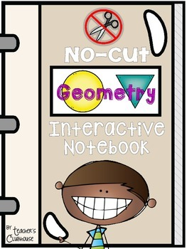 No-Cut Interactive Notebook {Math}: Geometry Edition