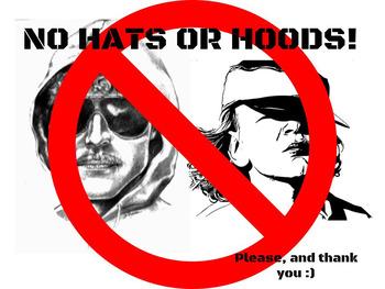 No Hats or Hoods Poster