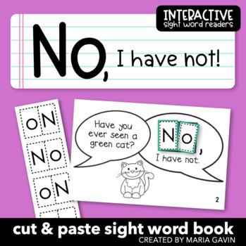 "Interactive Sight Word Reader ""NO I Have Not"""