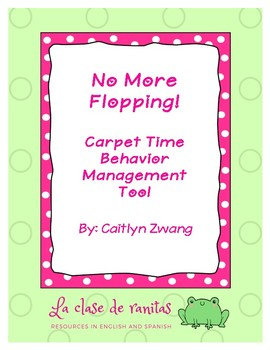 No More Flopping! Carpet Time Behavior Management Tool
